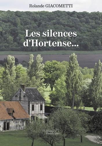 Les silences d'Hortense...
