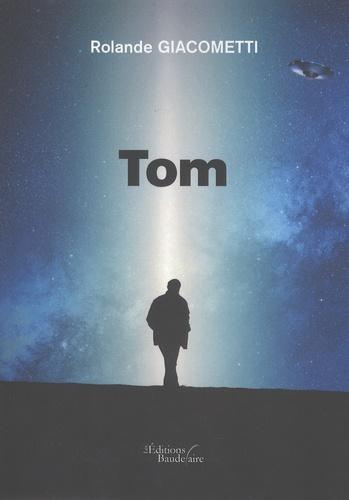 Rolande Giacometti - Tom.
