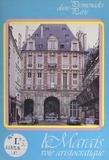 Rolande Montel et J. Etève - Le Marais : voie aristocratique - Voie aristocratique.