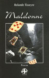 Rolande Tisseyre - Maldonne.