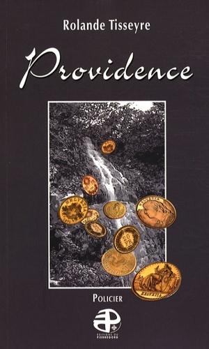 Rolande Tisseyre - Providence.