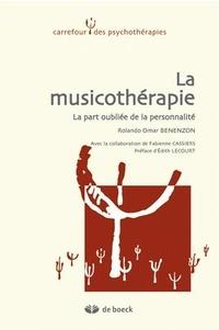 La musicothérapie- La part oubliée de la personnalité - Rolando-Omar Benenzon pdf epub