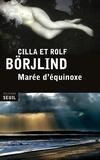 Rolf Börjlind et Cilla Börjlind - Marée d'équinoxe.