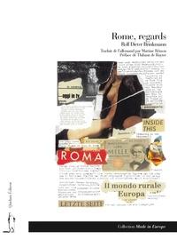 Rolf Dieter Brinkmann - Rome, regards.