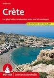 Rolf Goetz - Crête - Les plus belles randonnées entre mer et montagne, 60 itinéraires.