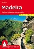 Rolf Goetz - Madeira - 50 selected levada and mountain walks.