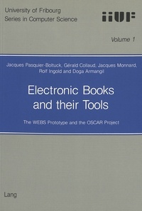 Rolf Ingold et Jacques Monnard - Electronic Books and their Tools - The WEBS Prototype and the OSCAR Project.