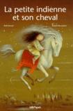 Rolf Krenzer et Anatoli Bourykine - La petite Indienne et son cheval.