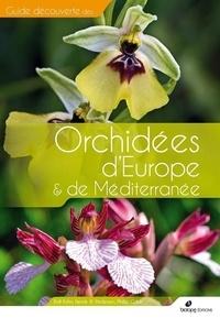 Rolf Kühn et Henrik-AE Pedersen - Orchidées d'Europe et de Méditerranée.
