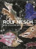 Rolf Nesch - Ein stiller Revolutionär. Die Sammlung Klaus Friedrich Meyer.