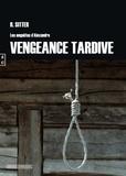 Rolf Sitter - Vengeance tardive - Les enquêtes d'Alexandre.