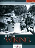 Rolf Steiner - La division Wiking.
