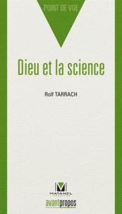 Rolf Tarrach - Dieu et la science.