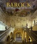 Rolf Toman et Achim Bednorz - Die Kunst des Barock - Architektur, Skulptur, Malerei.