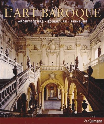 L'art baroque - Architecture, sculpture, peinture de Rolf Toman - Grand Format - Livre - Decitre