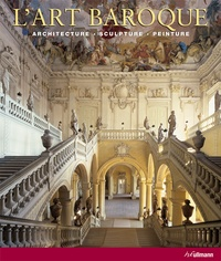 Rolf Toman - L'Art baroque - Architecture, sculpture, peinture.