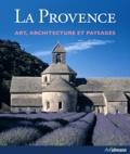 Rolf Toman et Christian Freigang - La Provence - Art, architecture et paysages.