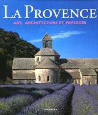 Rolf Toman - La Provence - Art, architecture et paysages.