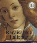 Rolf Toman - La Renaissance italienne - Architecture, peinture, sculpture, dessin.