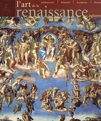 Rolf Toman et Alick McLean - La Renaissance italienne - Architecture, peinture, sculpture, dessin.