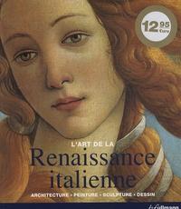 Feriasdhiver.fr La Renaissance italienne - Architecture, peinture, sculpture, dessin Image