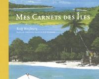 Mes carnets des îles - Rolf Weijburg | Showmesound.org