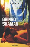 Rolland Auda - Gringo Shaman.
