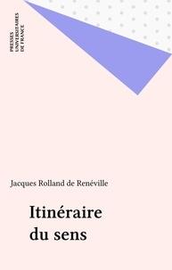 Rolland de Renéville - Itinéraire du sens.