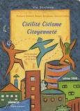 Rolland Gisbert - Civilité, civisme, citoyenneté.