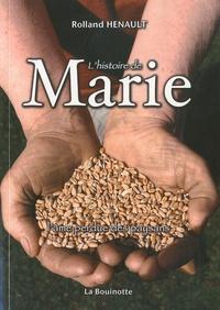 Rolland Hénault - L'histoire de Marie - L'âme perdue des paysans.