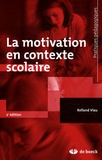 Rolland Viau - La motivation en contexte scolaire.