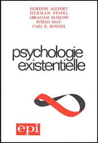 Rollo May et Carl Rogers - Psychologie existentielle.