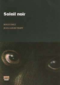 Rolo Diez - Soleil noir.