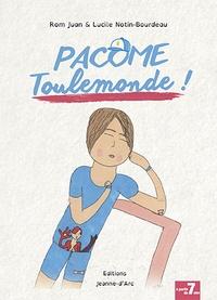 Rom Juan et Lucile Notin-Bourdeau - Pacôme Toulemonde !.