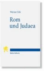 Rom und Judaea - Fünf Vorträge zur römischen Herrschaft in Palästina.