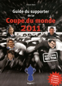 Romain Allaire - Guide du supporter de la coupe du monde 2011.