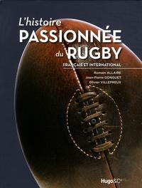 Feriasdhiver.fr L'histoire passionnée du Rugby - Français et international Image
