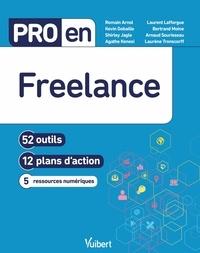 Romain Arnol et Bertrand Moine - Pro en Freelance - 52 outils et 12 plans d'action.