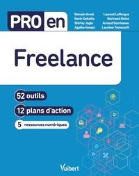 Romain Arnol et Kevin Gobaille - Pro en Freelance - 52 outils, 12 plans d'action, 5 ressources numériques.