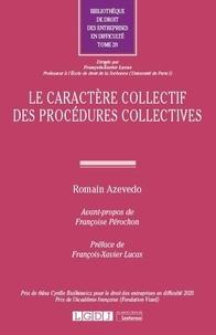 Romain Azevedo - Le caractère collectif des procédures collectives.