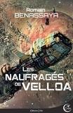 Romain Benassaya - Les naufragés de Velloa.