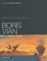 Romain Benoit - Boris Vian - Poèmes & chansons.