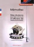 Romain Benoit - MémoRisc - Mes révisions pour les concours d'officiers de sapeurs-pompiers.