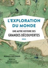 Ebook nl store epub télécharger L'exploration du monde  - Une autre histoire des Grandes Découvertes