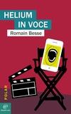 Romain BESSE - Helium in voce.