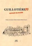Romain Blachier - Guillotière(s).