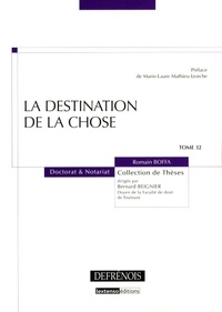 Romain Boffa - La destination de la chose.