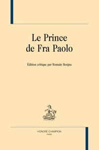 Romain Borgna - Le prince de Fra Paolo.