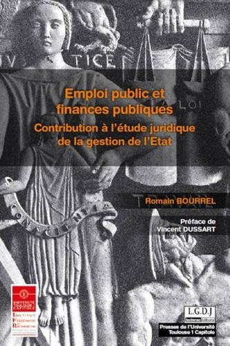 Emploi public et finances publiques. Contribution à l'étude juridique de la gestion de l'Etat