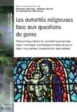 Romain Carnac - Les autorités religieuses face aux questions de genre - Reconfigurations contemporaines des mondes confessionnels.